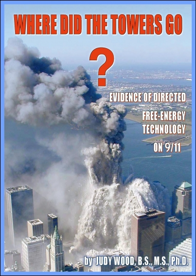 Where did the Towers Go?  by Dr. Judy Wood