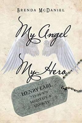 Brenda E. McDaniel My Angel My Hero
