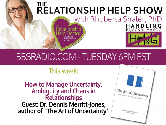 How to Manage Uncertainty, Ambiguity and Chaos in Relationships