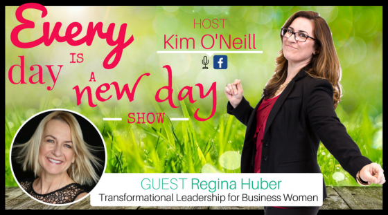 Guest Regina Huber, Transform Your Performance in Business
