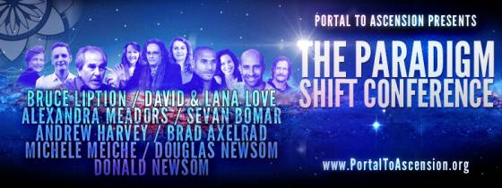 The Paradigm Shift Conference Sposored by Portal-To-Ascension