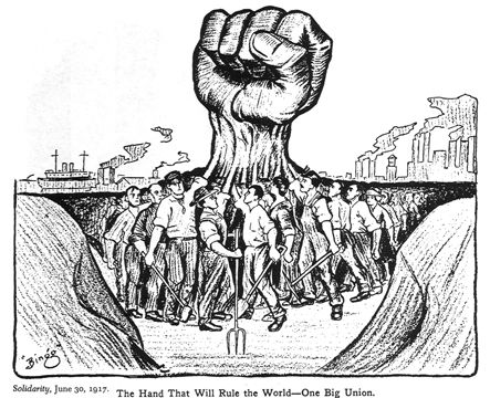 The Hand That Will Rule The World - One Big Union