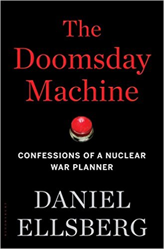 Doomsday Machine Confessions of a Nuclear War Planner by Daniel Ellsberg