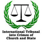 International Tribunal Intro Crimes of Church and state - https://itccs.org/
