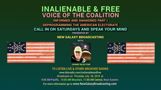 SHOW 26 INALIENABLE AND FREE: VOICE OF THE COALITION